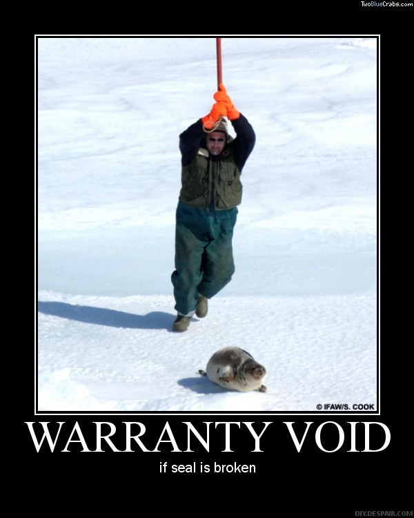 Warranty void seal broken