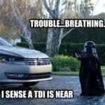 trouble breathing - TDI is near