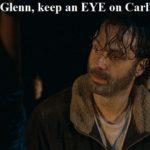 glenn-keep-an-eye-on-carl-please